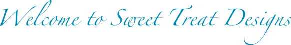 Welcome to Sweet Treat Designs